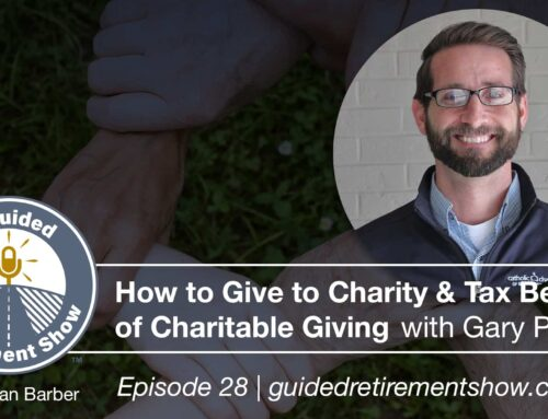 Podcast Interview: How to Give to Charity & Tax Benefits of Charitable Giving with Gary Pratt