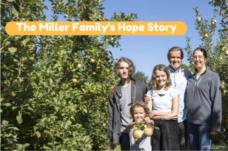 The Miller Family Hope Story